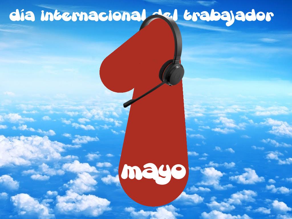 1 de mayo, Día Internacional del Trabajador. Todavía mucho por hacer